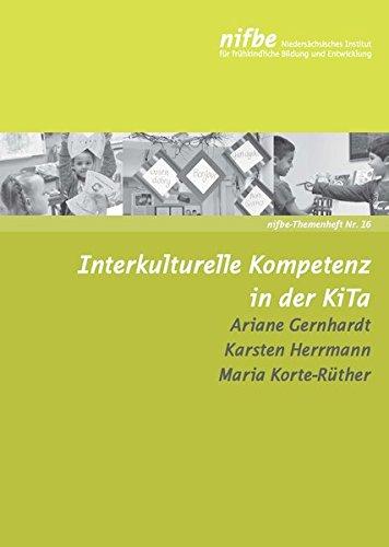 Interkulturelle Kompetenz in der KiTa (nifbe-Themenhefte)
