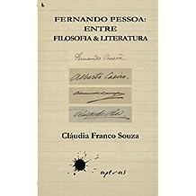 Fernando Pessoa: entre Filosofia & Literatura