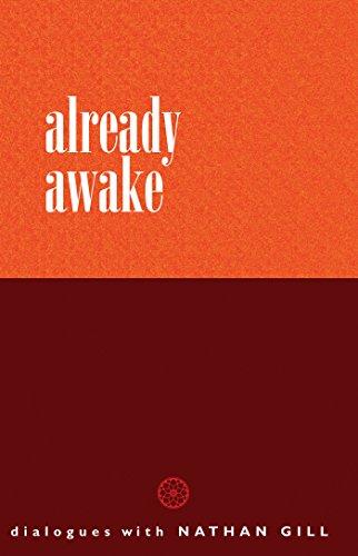 Already Awake: Dialogues with Nathan Gill (English Edition) por Nathan Gill