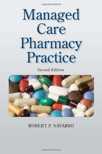 Managed Care Pharmacy Practice by Robert P. Navarro (2008-12-11)