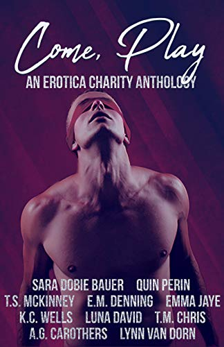 Come Play An Erotica Charity Anthology