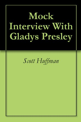 Mock Interview With Gladys Presley (English Edition) (Hals Mock)