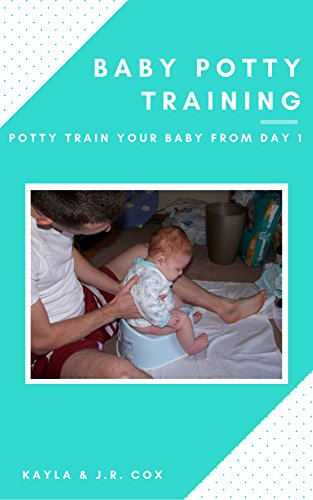 baby-potty-training-potty-train-your-baby-from-day-1-english-edition