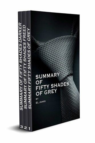 Summary of Fifty Shades of Grey and Fifty Shades Freed and Fifty Shades Darker Boxset (SpeedyReads)