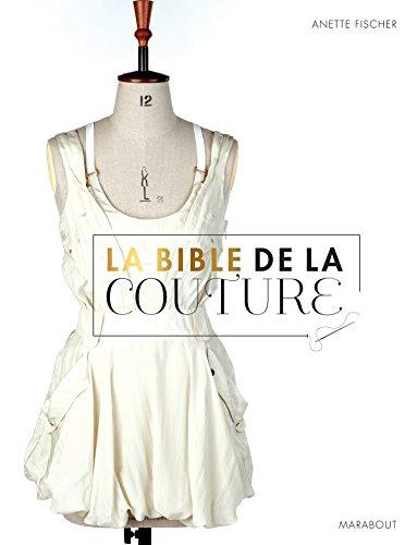 La Bible de la couture par Anette Fischer