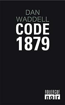 Code 1879 par [Waddell, Dan]