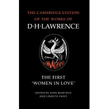The First 'Women in Love' (The Cambridge Edition of the Works of D. H. Lawrence)
