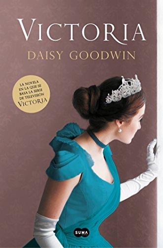 Victoria (FUERA DE COLECCION SUMA.) por Daisy Goodwin
