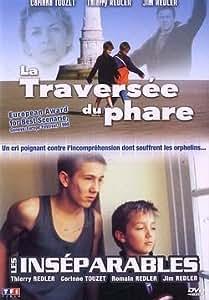 La Traversée du phare / Les Inséparables