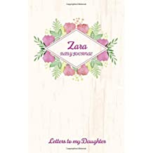Zara Baby Journal Letters To My Daughter: Writing Lined Notebook To Write In