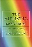 The Autistic Spectrum: Revised edition