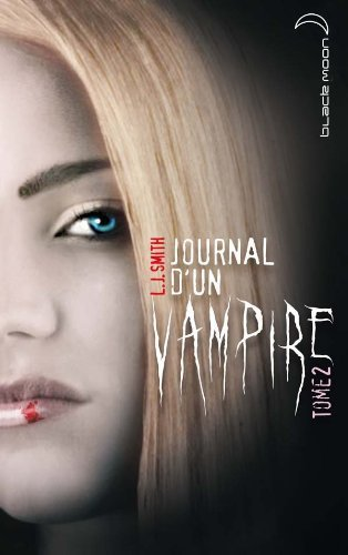 Journal d'un vampire - Tome 2 - Les ténèbres de Smith. Lisa-Jane (2009) Broché