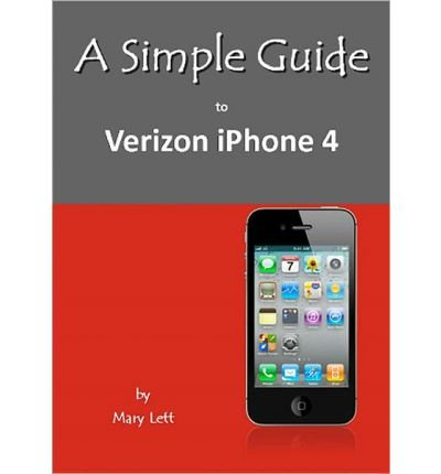 a-simple-guide-to-verizon-iphone-4-simple-guide-to-by-lett-mary-authorpaperback
