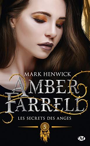 Amber Farrell, T5 : Les secrets des anges