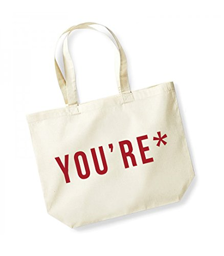 *You're- Large Canvas Fun Slogan Tote Bag Natural/Red