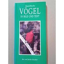 Namibianische Vogel in Bild Und Text (Photographic Guides)