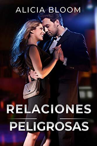 Relaciones Peligrosas - Cuando la vida está en riesgo: (Serie de novelas romanticas cortas - Novela de amor suspenso)