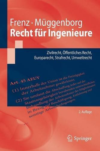 Recht für Ingenieure: Zivilrecht, Öffentliches Recht, Europarecht, Strafrecht, Umweltrecht (Springer-Lehrbuch) by Walter Frenz (2016-07-22)