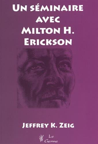 Un séminaire avec Milton Erickson