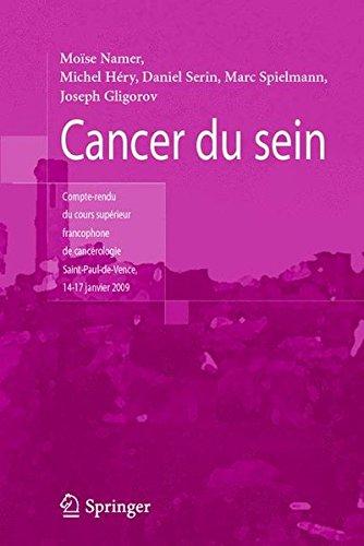 Cancer Du Sein: Compte Rendu Du Cours Supa(c) Rieur Francophone de Canca(c) Rologie (Saint-Paul-de-Vence, 14-17 Janvier 2009)