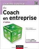 La boîte à outils du coach en entreprise - 2e éd. de Belkacem Ammiar,Omid Kohneh-Chahri ( 15 avril 2015 )