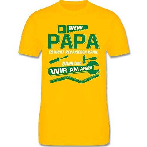 Vatertag - Wenn Papa es nicht reparieren kann dann sind wir am Arsch - Herren Premium T-Shirt Gelb