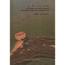 L'Avranches ou l'histoire vraie de la cabane qui semble flotter sur l'étang de l'Or