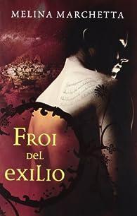 Froi del exilio par Melina Marchetta