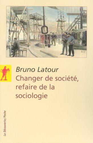 changer-de-socit-refaire-de-la-sociologie