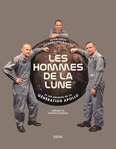 Les Hommes de la Lune par  Alain Cirou, Jean-philippe Balasse