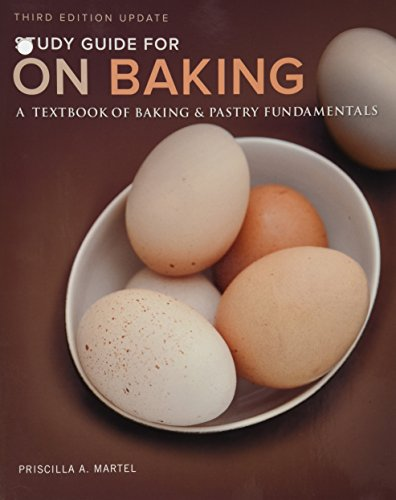 Study Guide for On Baking (Update): A Textbook of Baking and Pastry Fundamentals