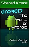 Android is an open source and Linux-based operating system for mobile devices such as smartphones and tablet computers. Android was developed by the Open Handset Alliance, led by Google, and other companies. This Book will teach you basic Android pro...