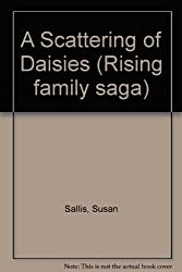 A Scattering of Daisies (Rising family saga)
