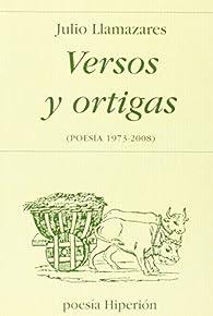 Versos y ortigas par Julio Llamazares