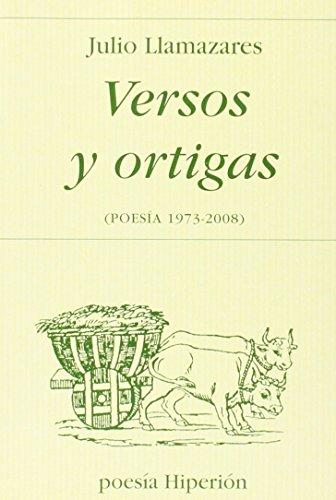 Versos y ortigas: (poesía 1973-2008) (Poesía Hiperión) por Julio Llamazares