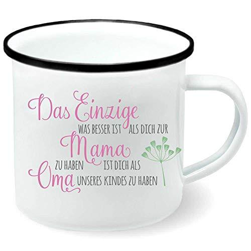 Tasse Becher Emailletasse Emaille Das Einzige was besser ist als dich zur Mama zu haben Widmung Name 300 ml weiß, Farbe:weiß Rand schwarz
