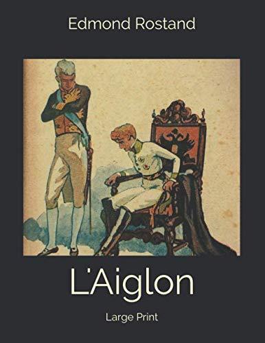 L'Aiglon: Large P