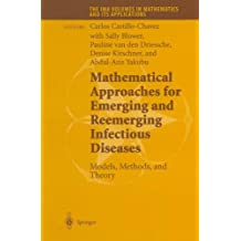 Mathematical Approaches for Emerging and Reemerging Infectious Diseases: Models, Methods, and Theory: Volume 126 (The IMA Volumes in Mathematics and its Applications)