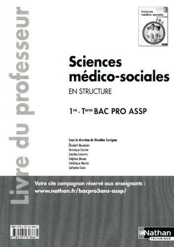 Sciences médico-sociales - 1re et Term Bac Pro ASSP de Élisabeth Baumeier (24 juillet 2012) Broché