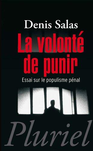 La volonté de punir par Denis Salas
