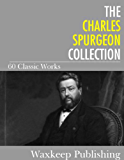 The Charles Spurgeon Collection: 60 Classic Works