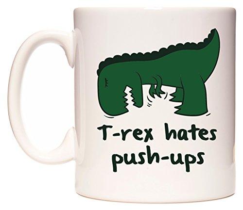 WeDoMugs T-Rex Hates Push-Ups boccale