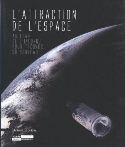 L'attraction de l'espace : Au fond de l'inconnu pour trouver du nouveau !