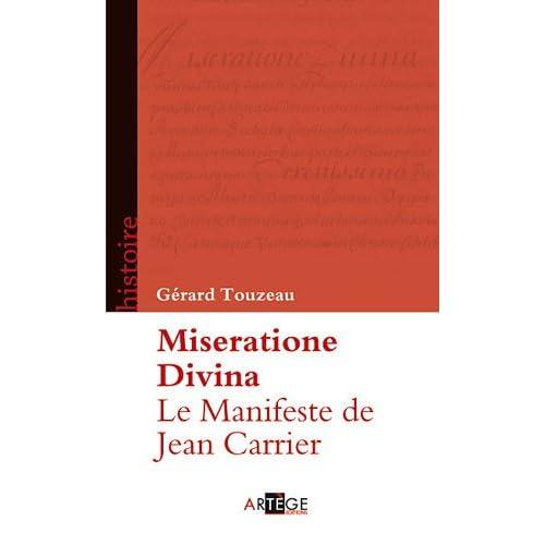 Le Manifeste de Jean Carrier: Miseratione Divina