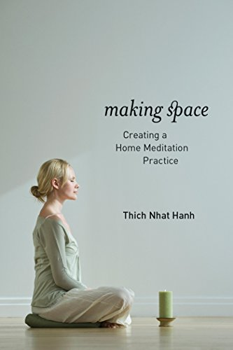 Making Space: Creating a Home Meditation Practice por Thich Nhat Hanh
