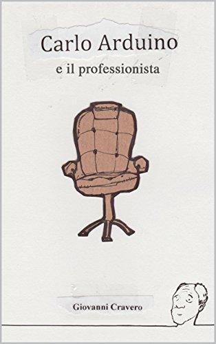 Carlo Arduino e il professionista (Carlo Arduino, Investigatore Privato Vol. 2)