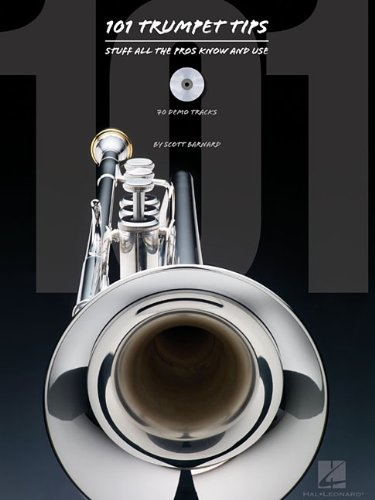 101 Trumpet Tips: Stuff All the Pros Know & Use Trompette +CD