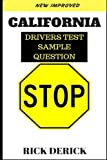 California drivers test: DMV practice questions, the driving book, Pass Your California DMV Test Guaranteed! 50 Real Test Questions! California DMV ... 250 California DMV Practice Test Questions