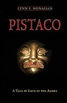 Como Descargar En Elitetorrent Pistaco: A Tale of Love in the Andes Directas Epub Gratis