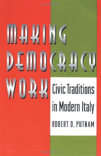 (MAKING DEMOCRACY WORK: CIVIC TRADITIONS IN MODERN ITALY) BY Putnam, Robert D.(Author)Paperback May-1994